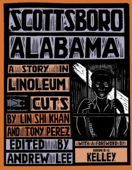 Scottsboro, Alabama: A Story in Linoleum Cuts