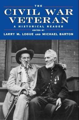 The Civil War Veteran: A Historical Reader