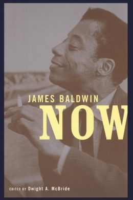 James Baldwin Now