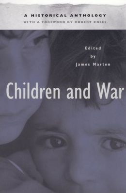 Children and War: A Historical Anthology