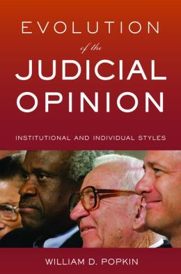 Evolution of the Judicial Opinion: Institutional and Individual Styles