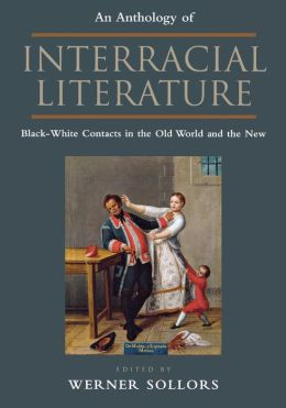 Anthology Interracial Literature