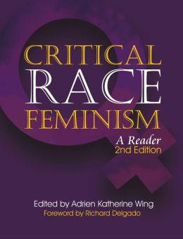 Global Critical Race Feminism: An International Reader