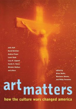 Art Matters: How the Culture Wars Changed America