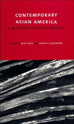 Contemporary Asian America: A Multidisciplinary Reader