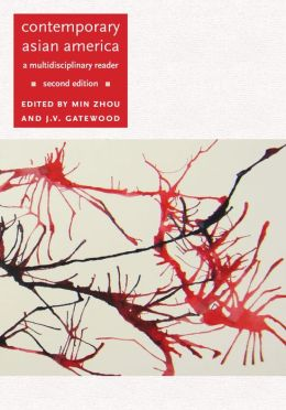 Contemporary Asian America (second edition): A Multidisciplinary Reader