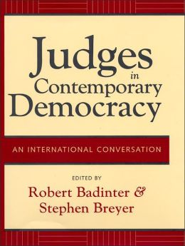 Judges in Contemporary Democracy: An International Conversation