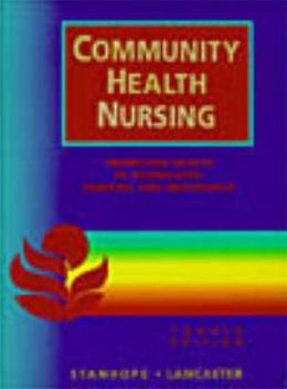 Community Health Nursing: Process and Practice for Promoting Health