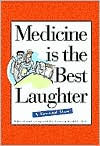 Medicine Is The Best Laughter: A Second Dose