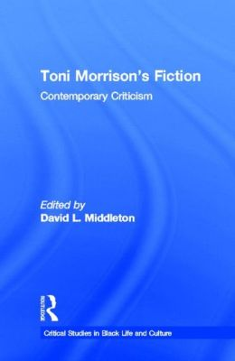 Toni Morrison's Fiction : Contemporary Criticism