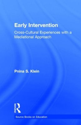 Early Intervention: Cross-Cultural Experiences with a Mediational Approach