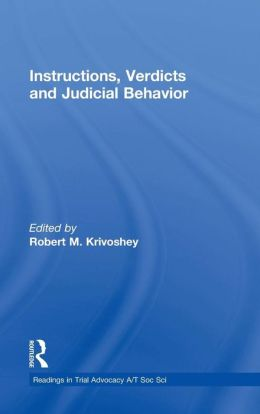 Instructions, Verdicts, and Judicial Behavior