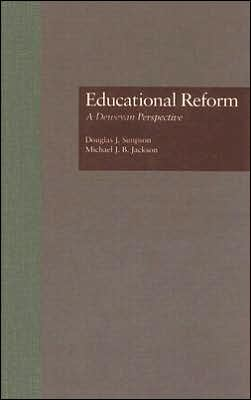 Educational Reform: A Deweyan Perspective
