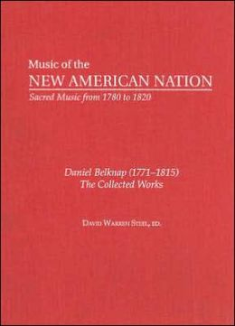 Daniel Belknap (1771-1815): The Collected Works
