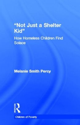 Not Just a Shelter Kid: How Homeless Children Find Solace