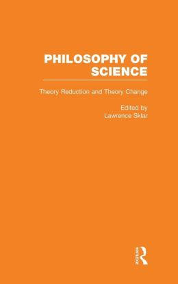 Theory Reduction and Theory Change