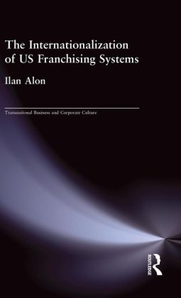 The Internationalization of United States Franchizing Systems