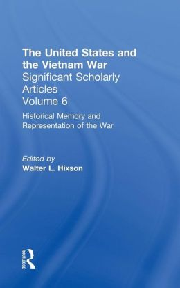 Historical Memory and Representations of the Vietnam War