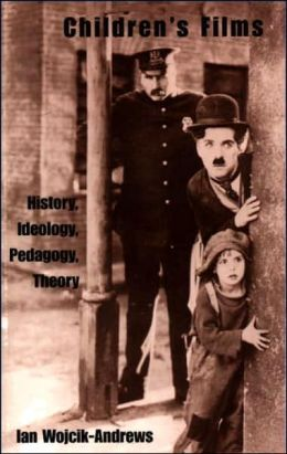 Children's Films: History, Ideology, Pedagogy, Theory