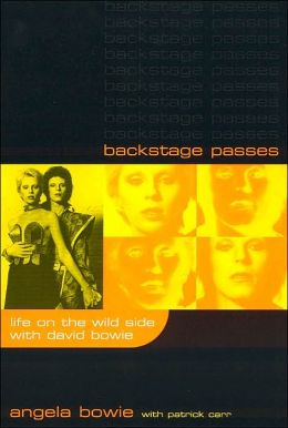 Backstage Passes; Life on the Wild Side with David Bowie
