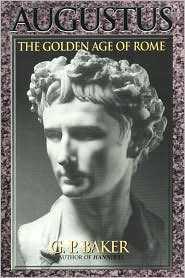 Augustus: The Golden Age of Rome