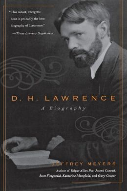 D. H. Lawrence: A Biography