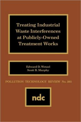 Treating Industrial Waste Inteferences at Publicly-Owned Treatment Works