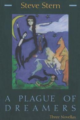 Plague of Dreamers: 3 Novellas