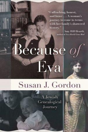 Because of Eva: A Jewish Genealogical Journey