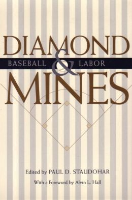 Diamond Mines: Baseball and Labor