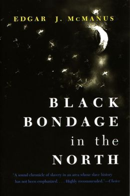 Black Bondage in the North