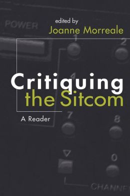 Critiquing the Sitcom: A Reader
