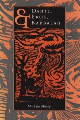 Dante, Eros, and Kabbalah