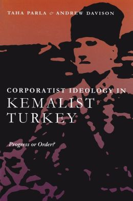 Corporatist Ideology in Kemalist Turkey
