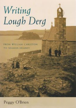 Writing Lough Derg: From William Carleton to Seamus Heaney