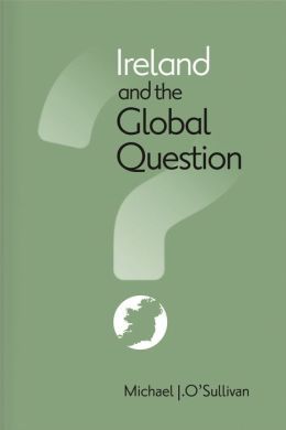 Ireland and the Global Question