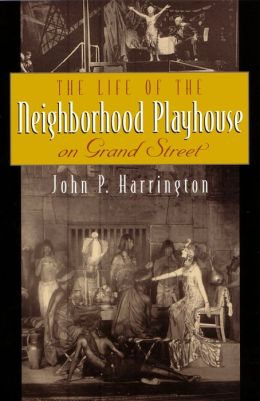 The Life of the Neighborhood Playhouse on Grand Street