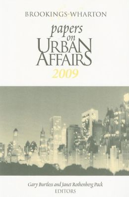 Brookings-Wharton Papers on Urban Affairs: 2009