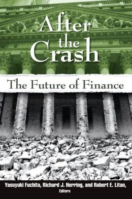 After the Crash: The Future of Finance