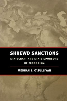 Shrewd Sanctions: Economic Statecraft in an Age of Global Terrorism