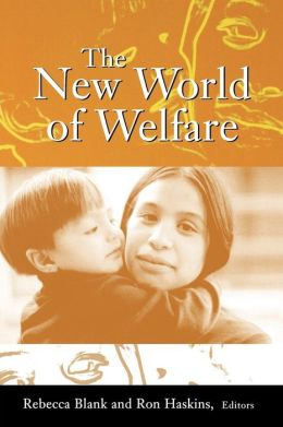 The New World of Welfare