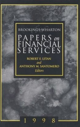 Brookings-Wharton Papers on Financial Services, 1998