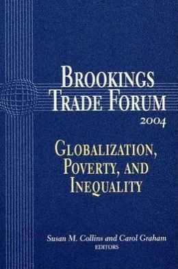 Trade Forum: Globalization, Poverty and Inequality
