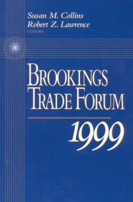 Brookings Trade Forum, 1999