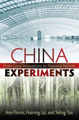 China Experiments: From Local Innovations to National Reform