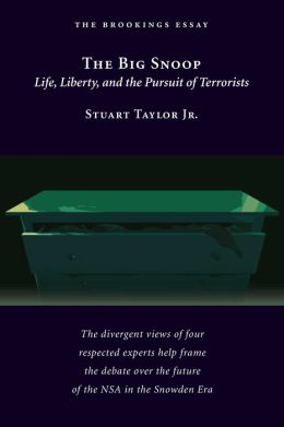 The Big Snoop: Life, Liberty, and the Pursuit of Terrorists