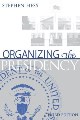 Organizing the President