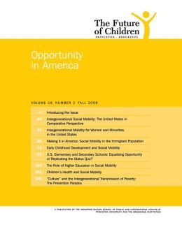 Opportunity in America: Number 2, Fall 2006