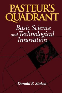 Pasteur's Quadrant; Basic Science and Technological Innovation