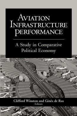 Aviation Infrastructure Performance: A Study in Comparative Political Economy